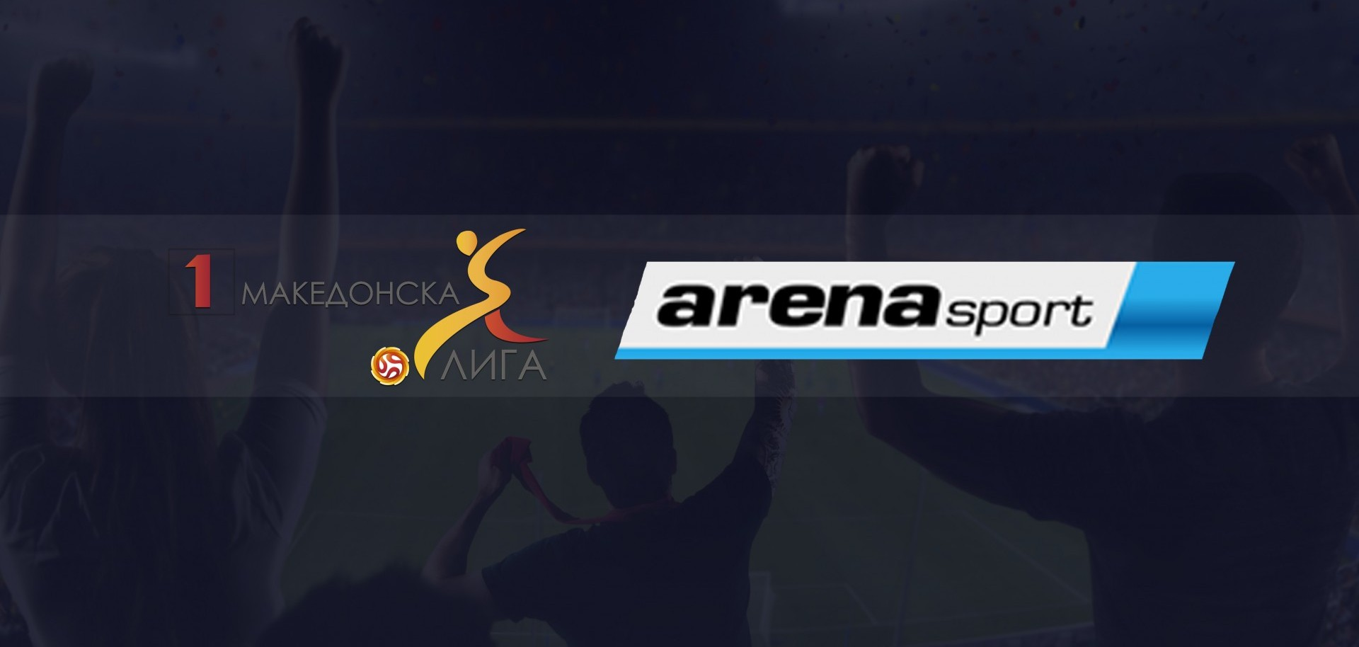 Macedonian Football | Arena Sport buys 1 MFL TV rights, MRTV joins